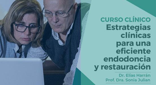 Curso clínico: Estrategias Clínicas para una eficiente endodoncia y restauración